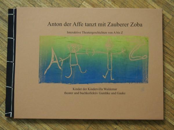 26 Buchstabengeschichten mit Buchstaben- und Bildillustrationen von den Vorschulkindern der Kindervilla Waldemar